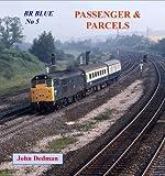 BR Blue No. 5: Passenger and Parcels