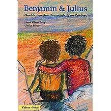 Benjamin und Julius: Geschichten einer Freundschaft zur Zeit Jesu