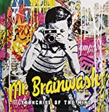 Mr Brainwash : Franchise of the Mind...