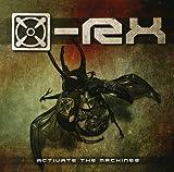 Songtexte von [x]-Rx - Activate the Machinez