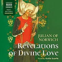 Julian of Norwich: Revelations of Divine Love [Katie Scarfe] [Naxos Audiobooks: NA0295]
