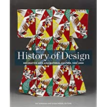 History of Design: Decorative Arts and Material Culture, 1400-2000