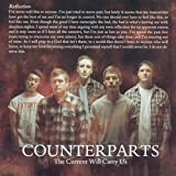 Songtexte von Counterparts - The Current Will Carry Us