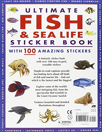 Ultimate Fish & Sea Life Sticker Book: With 100 Amazing Stickers [With Sticker(s)]
