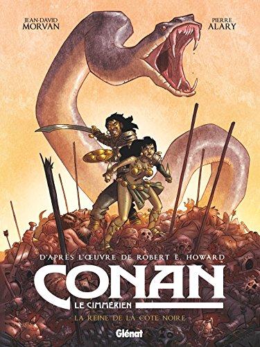 Conan le Cimmérien - La Reine de la côte noire par Jean-David Morvan