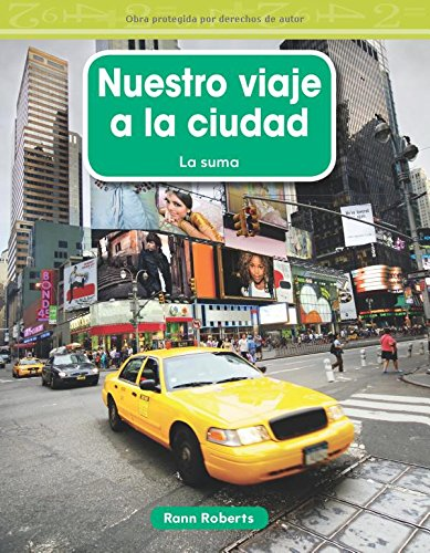 Nuestro Viaje a la Ciudad (Our Trip to the City) (Spanish Version) (Nivel 2 (Level 2)) (Mathematics Readers Level 2) por Rann Roberts