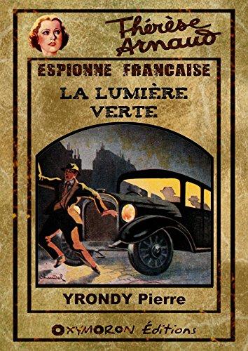 Thrse Arnaud - La lumire verte