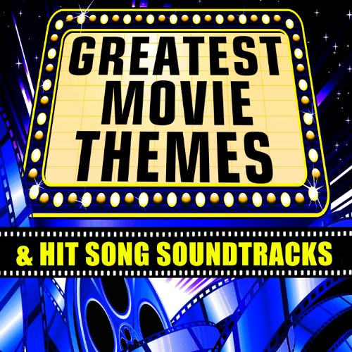Greatest Movie Themes & Hit So...