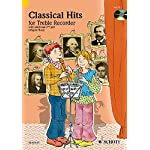 Classical Hits for 1-2 Treble Recorders: Fun and Games with the Recorder