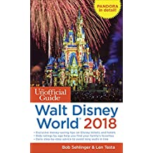 Unofficial Guide to Walt Disney World 2018 (Unofficial Guides)
