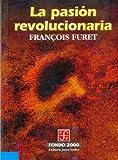 La Pasion Revolucionaria (Poltica)