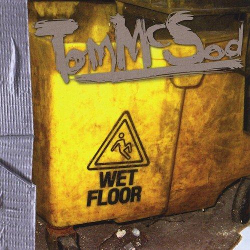 Caution Wet Floor by Tom Mcsod