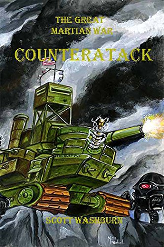 The Great Martian War: Counterattack (English Edition) par Scott H Washburn