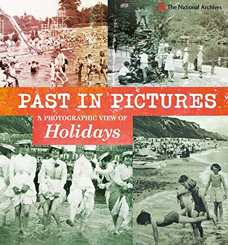 A Photographic View of Holidays (Past in Pictures)