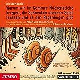 """Warum wir im Sommer Mückenstiche kriegen, die Schnecken unseren Salat fressen und es den Regenbogen gibt: Eine Geschichte von Noah und seiner Arche zu """"Variationen über ein Thema von Haydn"""" von Johannes Brahms"""