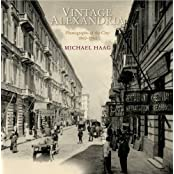 Vintage Alexandria: Photographs of the City, 1860-1960 by Michael Haag (2008-11-01)