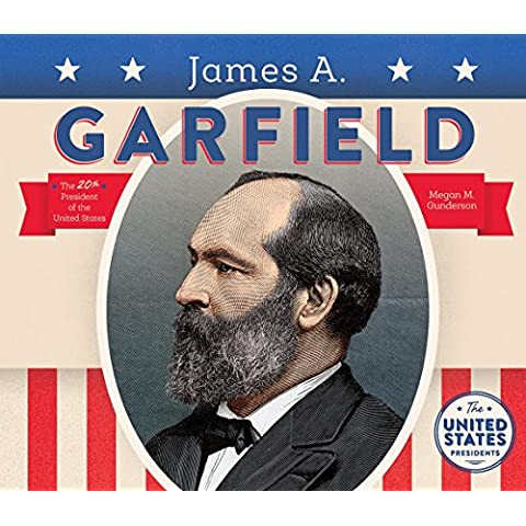 James A. Garfield (United States Presidents)
