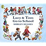 Lucy & Tom Go to School (Picture Puffin)