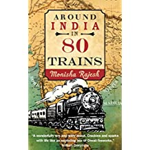 Around India in 80 Trains (English Edition)