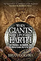 When Giants Were Upon the Earth: The Watchers, the Nephilim, and the Biblical Cosmic War of the Seed (English Edition)