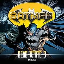Batman: Dead White Folge 3