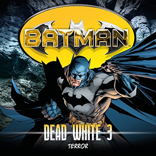 Batman - Dead White (3) Terror - Highscoremusic 2017