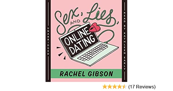 Rachel gibson sex lies and online dating descargar