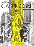 Capricorne - Intégrale - tome 1 - Capricorne intégrale 1