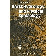 Karst Hydrology and Physical Speleology