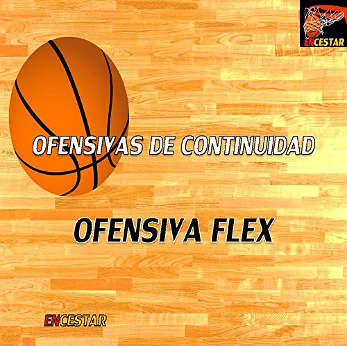 Ofensiva Flex (Ofensivas de Continuidad nº 1)