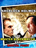 Sherlock Holmes: The Master Blackmailer and Mortal Fight [OV]