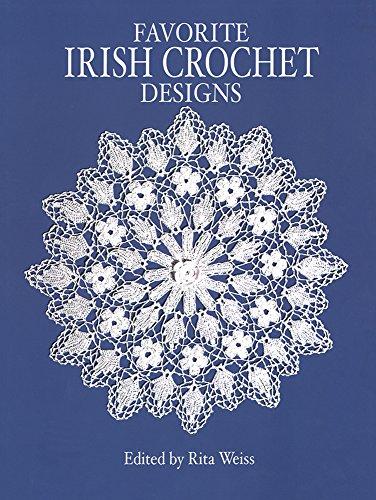 Favorite Irish Crochet Designs (Dover Needlework) (Dover Knitting, Crochet, Tatting, Lace) -