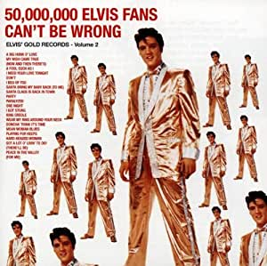 50,000,000 Elvis Fans Can't Be Wrong: Elvis' Golden Records Vol. 2