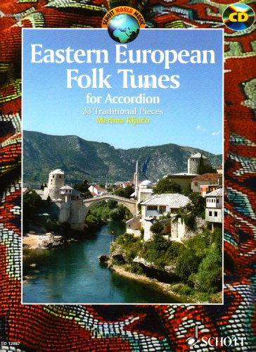 Eastern European Folk Tunes: For Accordion (Schott World Music Series)