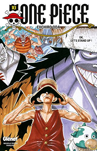 One Piece - Édition originale - Tome 10: OK, Let's STAND UP ! par Eiichiro Oda