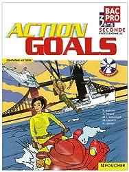 Anglais Action Goals 2nd Bac Pro (1Cédérom)
