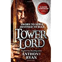 Tower Lord: Book 2 of Raven's Shadow by Anthony Ryan (2015-02-12)