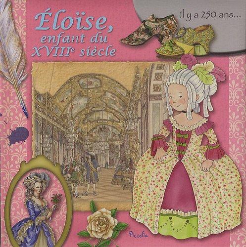 Eloise, enfant du XVIIIe siècle