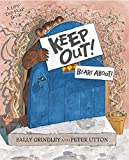 Keep Out!: Lift-the-Flap Book