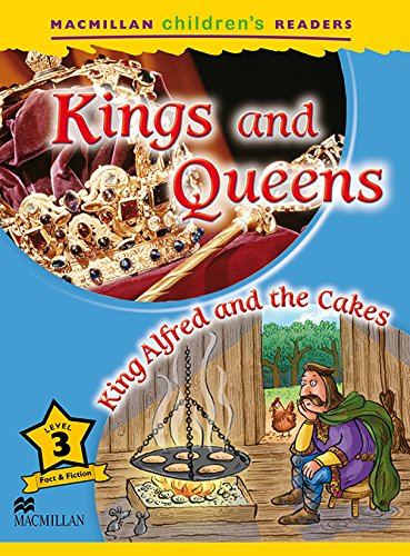 Macmillan Children's Readers Level 3. Kings And Queens. King Alfred And The Cakes - 9780230443693