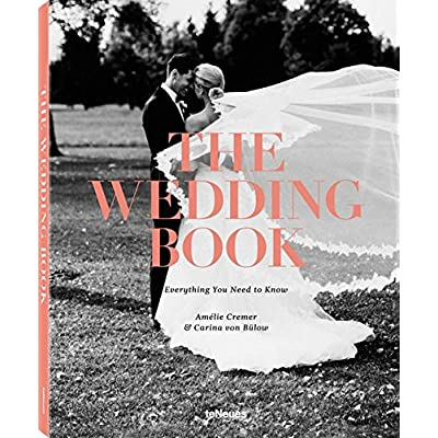 The Wedding Book. Everything You Need To Know. Ediz. Illustrata