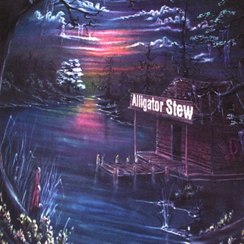 Alligator Stew [Explicit]