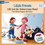 Lilli Und Der Geburtstags-Hund - Vier Kleine Puppen-Abenteuer - Haba Little Friends 4