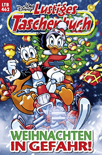 Lustiges Taschenbuch Nr. 462: Weihnachten in Gefahr