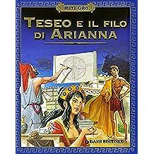 Teseo e il filo di Arianna (Miti oro) (Italian Edition)