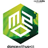 m2o presenta DANCE WITH US #3 [Explicit]