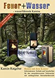 Feuer + Wasser: Wasserführende Kamine