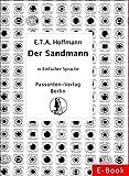 Der Sandmann: Eine phantastische Geschichte in Einfacher Sprache (Passanten Verlag - Bücher in Einfacher Sprache 2)