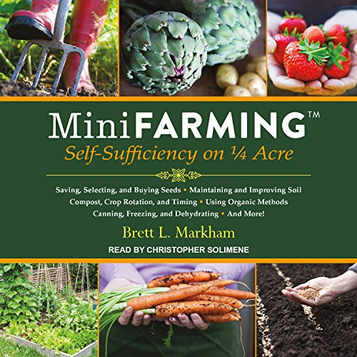 Natur Life Super Green (Mini Farming: Self-Sufficiency on 1/4 Acre)