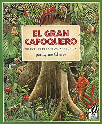 El Gran Capoquero: Un Cuento de La Selva Amazonica